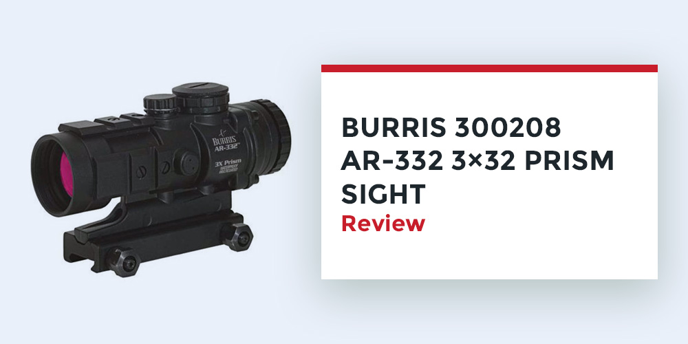 Burris-300208-AR-332-3-32-Prism-Sight