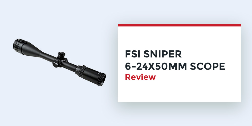 FSI-Sniper-6-24-50mm-Scope
