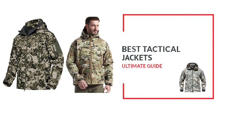 Best Tactical Jackets